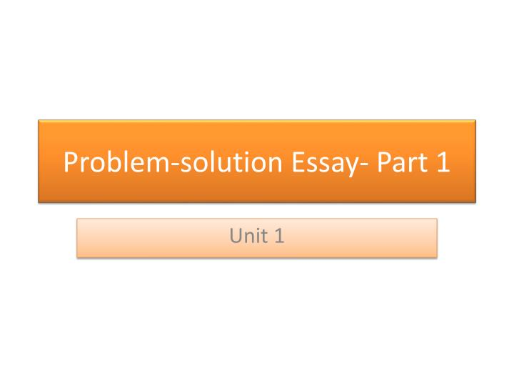 solution for business problems essay 3 cloud storage the problem: lack of time and resources for it tasks can cause big headaches for overworked small businesses the solution: some 52% of small and medium-sized businesses are.