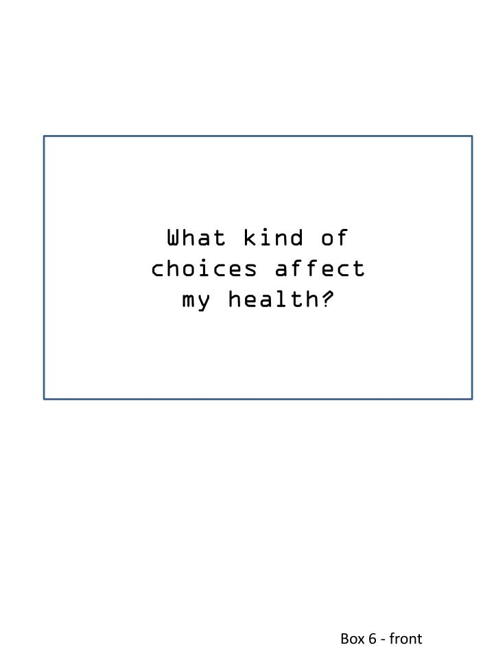 What kind of choices affect my health?