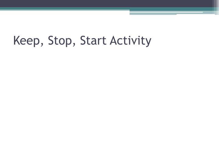 Keep, Stop,