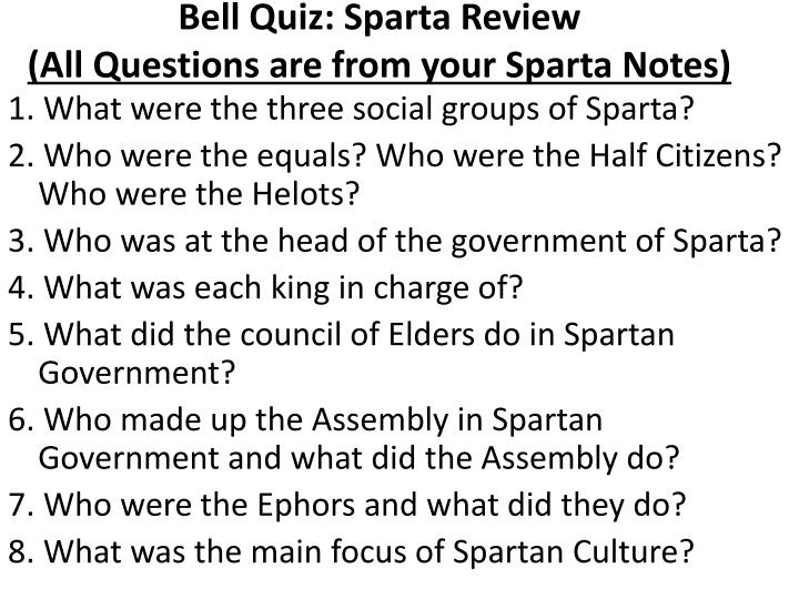 Bell quiz sparta review all questions are from your sparta notes