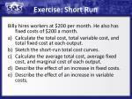 exercise short run