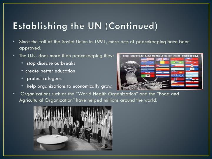 Establishing the UN (Continued)
