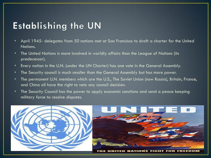 Establishing the UN