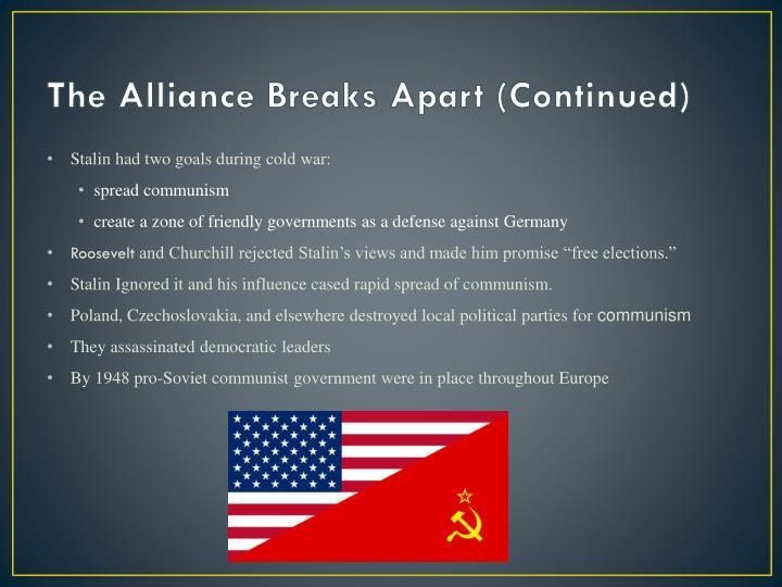 The Alliance Breaks