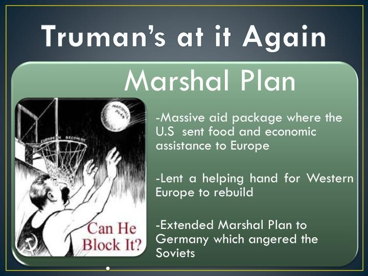 Truman's at it Again