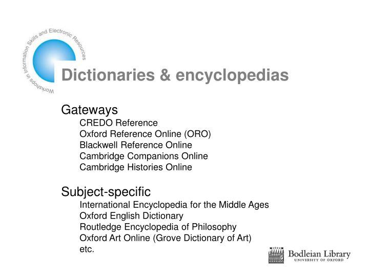 Dictionaries & encyclopedias