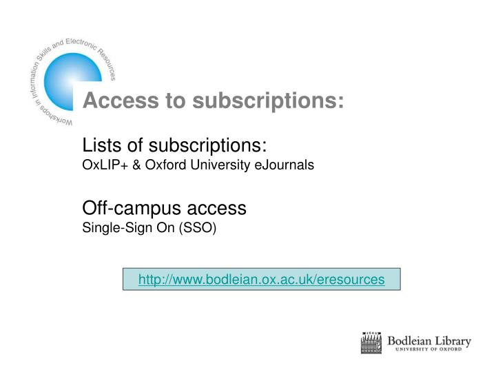 Access to subscriptions: