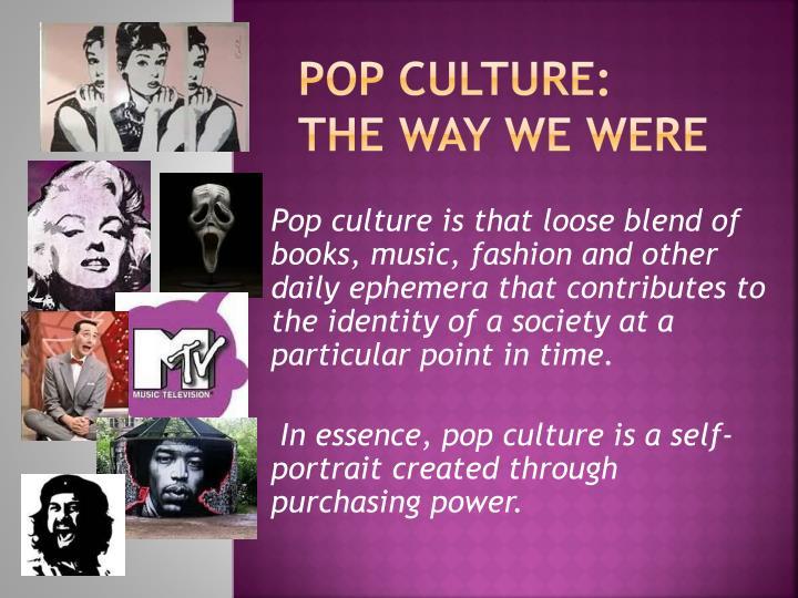 POP CULTURE: