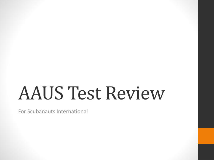 Aaus test review