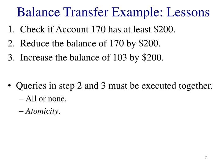 Balance Transfer Example: Lessons