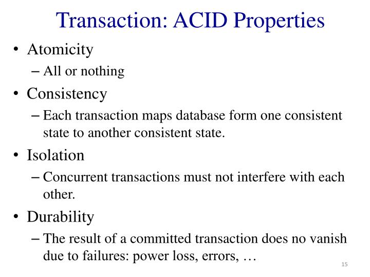 Transaction: ACID Properties