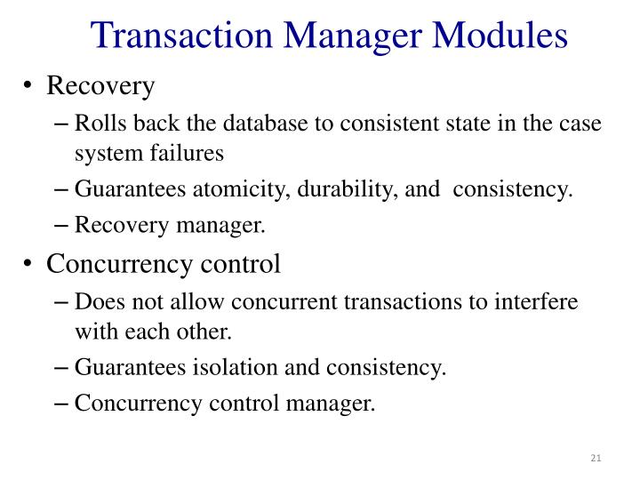Transaction Manager Modules