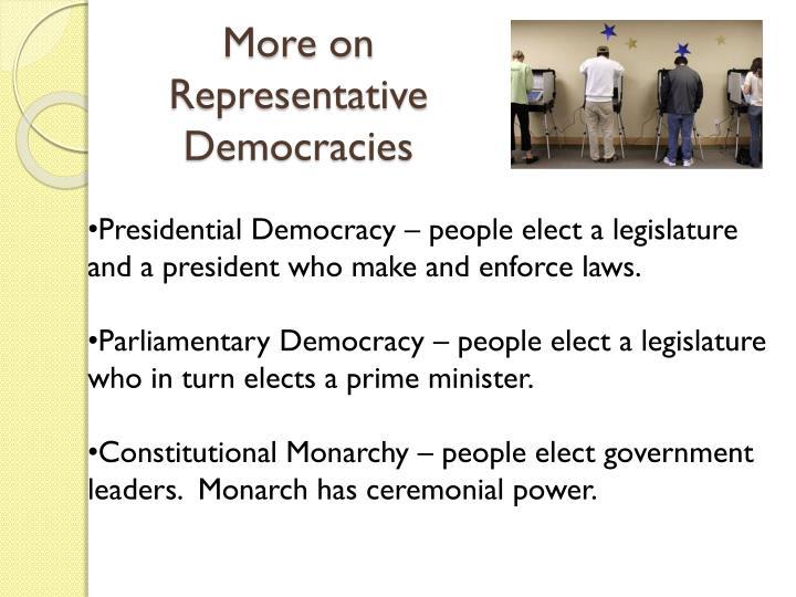 More on Representative Democracies