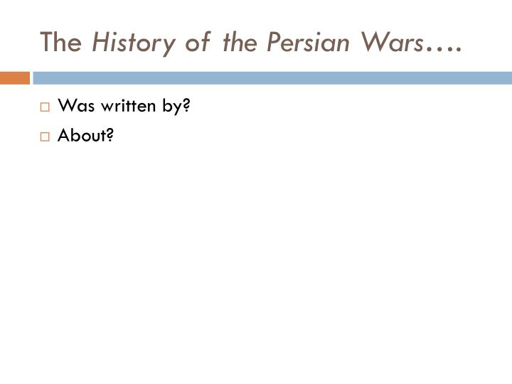 The history of the persian wars