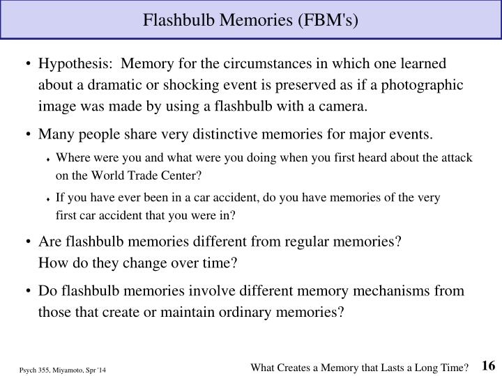 Flashbulb Memories (FBM's)