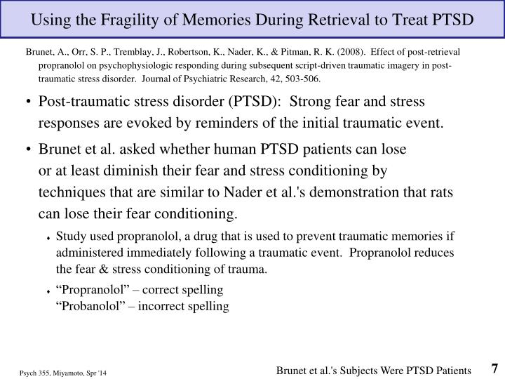 Using the Fragility of Memories During Retrieval to Treat PTSD