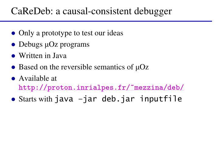 CaReDeb: a causal-consistent debugger
