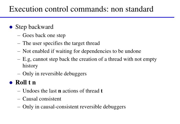 Execution control commands: non standard