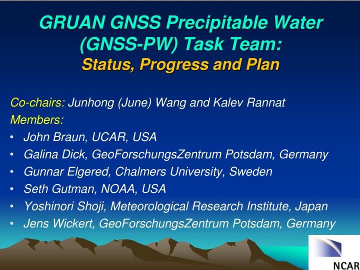 Gruan gnss precipitable water gnss pw task team status progress and plan