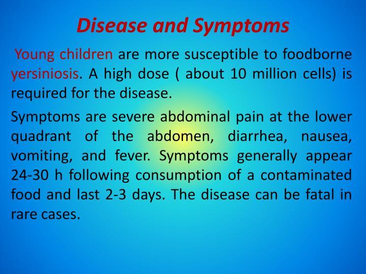 Disease and Symptoms