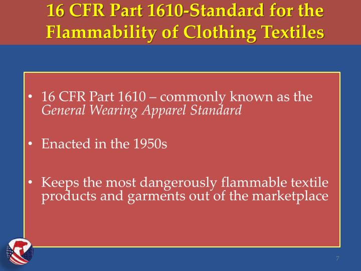 16 CFR Part 1610-Standard for the Flammability of Clothing Textiles