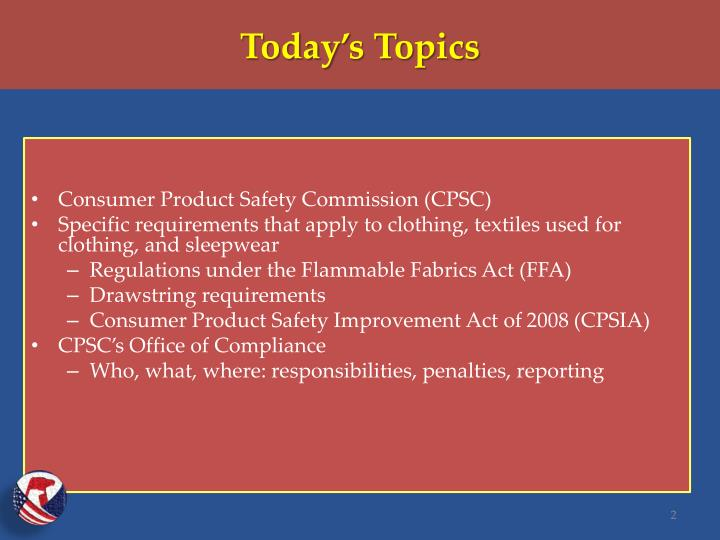 Consumer Product Safety Commission (CPSC)