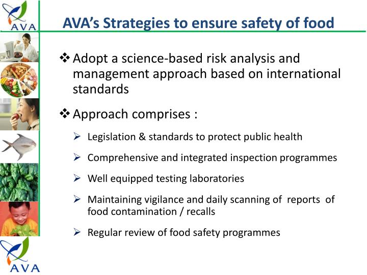 AVA's Strategies to ensure safety of food