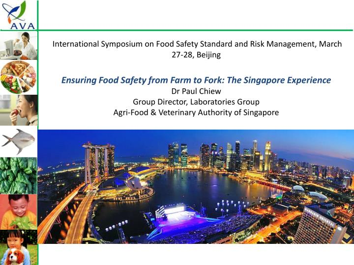 International Symposium on Food Safety Standard and Risk