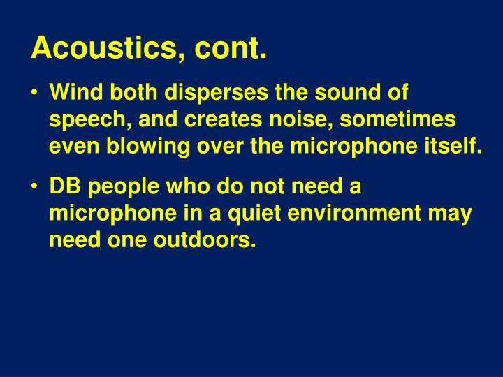 Acoustics, cont.