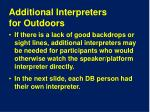 additional interpreters for outdoors