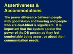 assertiveness accommodations