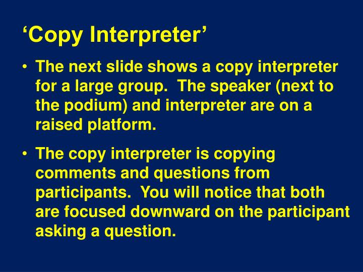 'Copy Interpreter'