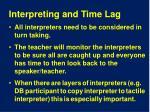 interpreting and time lag