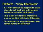platform copy interpreter