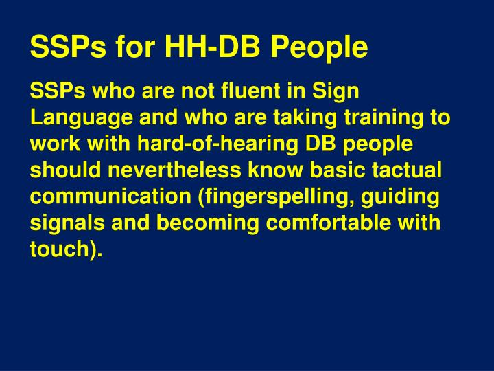 SSPs for HH-DB People