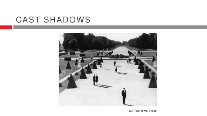 Cast shadows