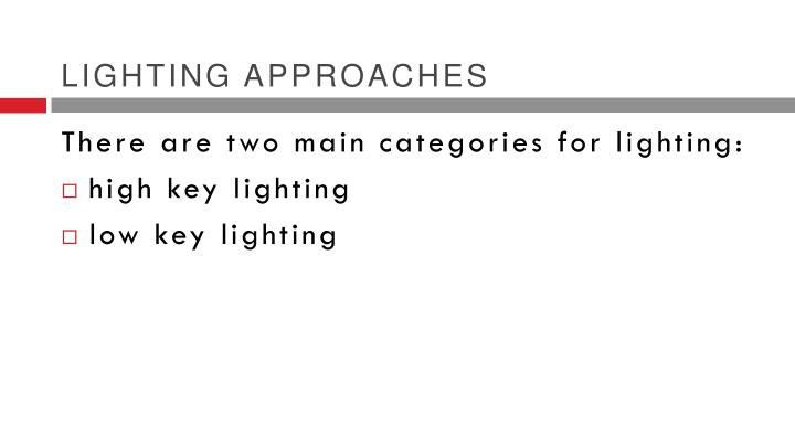 Lighting approaches