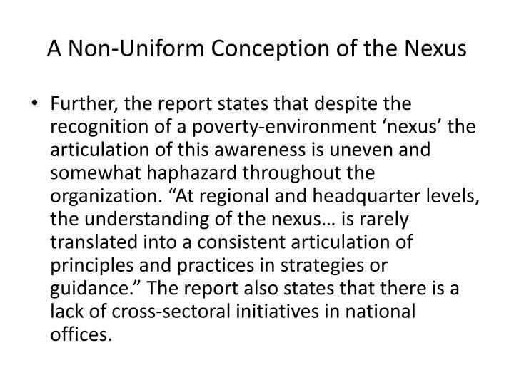 A Non-Uniform Conception of the Nexus