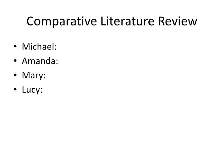 Comparative Literature Review