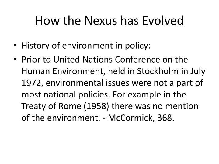 How the Nexus has Evolved