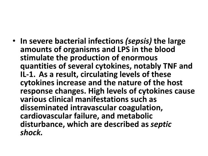 In severe bacterial infections