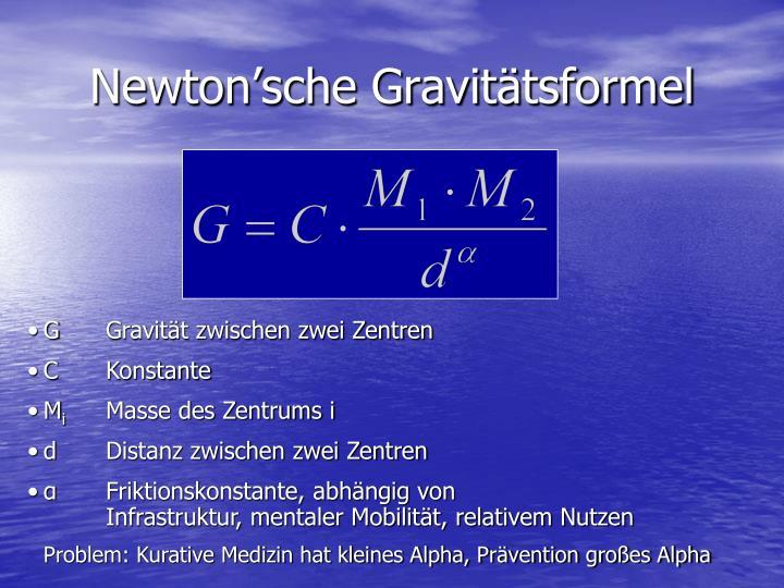 Newton'sche Gravitätsformel