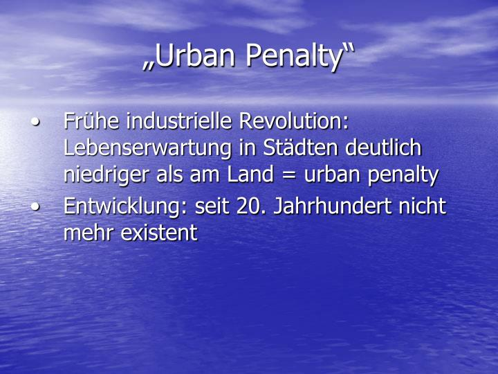 """Urban Penalty"""