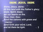 shine jesus shine5