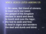 when jesus lived among us2