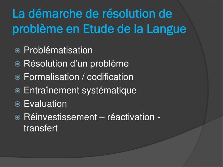 La démarche de résolution de problème en Etude de la Langue