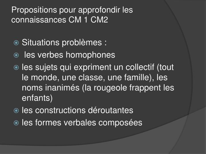 Propositions pour approfondir les connaissances CM 1 CM2