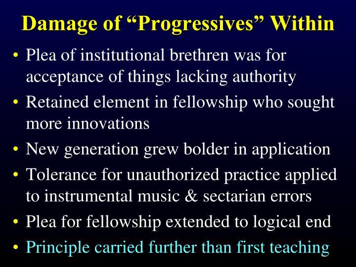 """Damage of """"Progressives"""" Within"""