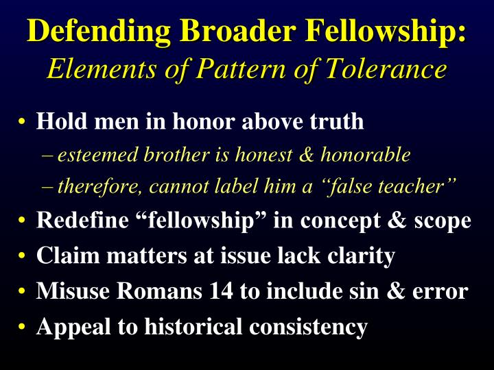 Defending Broader Fellowship:
