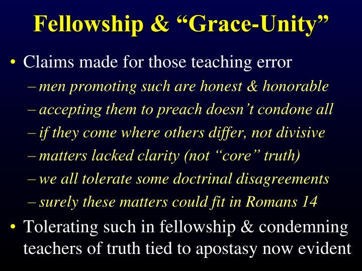 "Fellowship & ""Grace-Unity"""